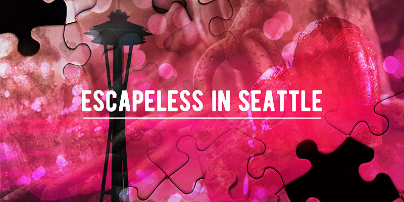 escapless in seattle valentines day