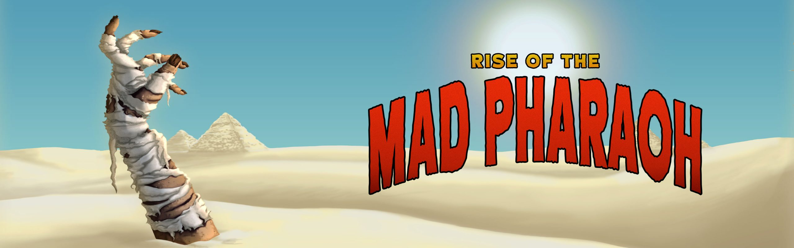 Rise of the Mad Pharaoh
